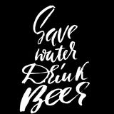 Sparen Water drink Bier Hand-van letters voorziende typografische affiche Zwart-wit vectorinschrijving Droge met de hand geschrev Stock Afbeelding