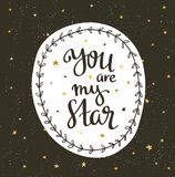 Sparkling nights sky with stars and dark space. Vector hand drawn stylish background with lettering - you are my star. Hipster template for poster, banner and Stock Image