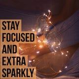 ` Sparkly focalizado e extra da estada inspirador inspirada do ` das citações fotografia de stock