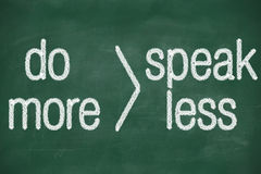 Speak less do more Stock Images