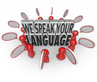 We Speak Your Language People Customers Talking Understanding Me. We Speak Your Language words surrounded by many people or customers talking with speech bubbles stock illustration