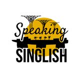 Speaking Singlish Text. Singapore holiday stylish symbol. Vector stock illustration