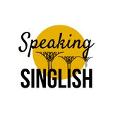 Speaking Singlish Text. Singapore holiday stylish symbol. Vector royalty free illustration