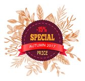 Special Autumn Price 2017 on Vector Illustration. Special autumn price 2017 -15 off, poster with circular badge, red ribbon and headline, folliage around it vector illustration