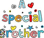A special brother. A Speial Brother decorative text message isolated on white Stock Photo