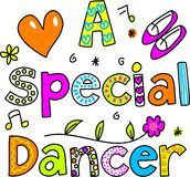A special dancer. Decorative text message isolated on white Stock Image