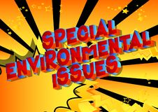 Special Environmental Issues - Comic book style words. vector illustration