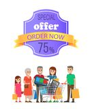 Special Offer Order Now 75 Promo Label on Poster. Special offer order now 75 off promo label on poster with people making purchases, big family on shopping Royalty Free Stock Image