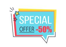 Special Offer Promo Sticker in Square Frame Bubble. Special offer promo sticker in square shape frame speech bubble 50 discount offer vector illustration in Royalty Free Stock Photo