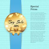 Special Price Poster with Sale 50 Off Golden label. Special prices poster with sale -50 off golden label vector illustration with stamp and gold bow isolated on Royalty Free Illustration
