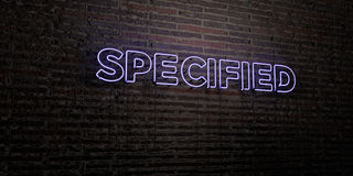 SPECIFIED -Realistic Neon Sign on Brick Wall background - 3D rendered royalty free stock image. Can be used for online banner ads and direct mailers Stock Photography