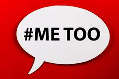 Me Too. Speechbubble with text MeTOO on background Royalty Free Stock Photos