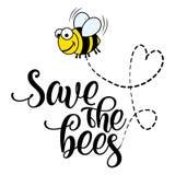 Speichern Sie die Bienen - lustige Vektortextzitate und Bienenzeichnung lizenzfreie abbildung