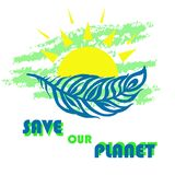 Speichern Sie unser Planetenplakat Feder-und Sonne Ökologiekonzept-Vektorillustration Lizenzfreies Stockfoto