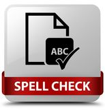 Spell check document white square button red ribbon in middle. Spell check document isolated on white square button with red ribbon in middle abstract Stock Images