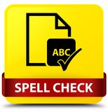 Spell check document yellow square button red ribbon in middle. Spell check document isolated on yellow square button with red ribbon in middle abstract Royalty Free Stock Images