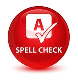 Spell check glassy red round button Stock Photography