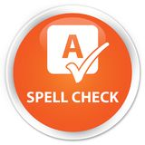 Spell check premium orange round button Royalty Free Stock Photo
