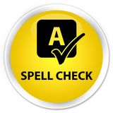 Spell check premium yellow round button. Spell check isolated on premium yellow round button abstract illustration Stock Image