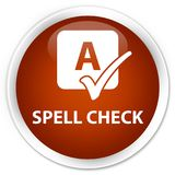Spell check premium brown round button. Spell check isolated on premium brown round button abstract illustration Royalty Free Stock Photo