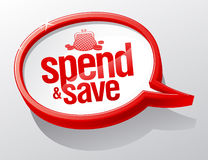 Spend and save speech bubble. Stock Photo