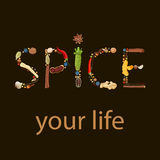 Spice your life. humorous quote. Text made of spices. Black background Royalty Free Stock Images