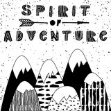 Spirit of adventure poster. Cute hand drawn  nursery poster in scandinavian style, black and white art. Spirit of adventure slogan graphic for kids design Royalty Free Stock Photos