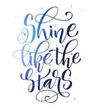Splenda come le stelle - la mano colorata spazio scrive la frase moderna di motivazione di calligrafia illustrazione di stock