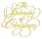 Splendor of Christmas Script. The Splendor of Christmas - gold script on white background stock illustration