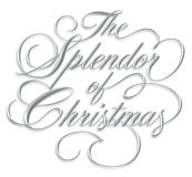 Splendor of Christmas Script. The Splendor of Christmas - silver script on white background stock illustration