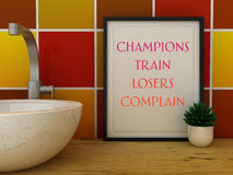 Sport,  motivation. Champions train Losers Complain poster in frame. Inspirational quote. 3D render Royalty Free Stock Image