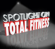 Spotlight on Total Fitness 3d Words Healthy Lifestyle Royalty Free Stock Image