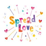 Spread love - Hand lettering love quote. Spread love oh yes you should definitely spread love Stock Images