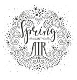 Spring is in the air. Hand drawn lettering design wirh stylized flowers and flourishes. stock illustration