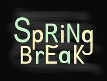 Spring Break. Lettering composition on chalkboard background. Vector illustration. Royalty Free Stock Photos
