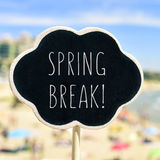 Spring break in a signboard on the beach Stock Photography