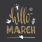 Spring card. Hello March lettering typography Stock Images