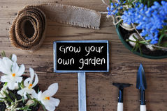 Spring Flowers, Sign, Text Grow Your Own Garden Stock Photography
