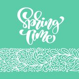 Spring Time. Hand drawn calligraphy and brush pen lettering. design for holiday greeting card and invitation of seasonal Royalty Free Stock Images