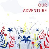 Square Flat Banner Our Adventure Every Summer. vector illustration
