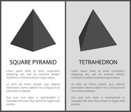 Square Pyramid and Tetrahedron Geometric Figures. Square pyramid and tetrahedron that have four plane triangular faces. Big pyramids set of 3D geometric figures Vector Illustration