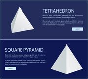 Square Pyramid Tetrahedron Solid Geometric Figures. Square pyramid and tetrahedron solid having four plane triangular faces. 3D geometric figures with sample royalty free illustration