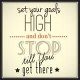Ställ in dina mål höga och stoppa inte kassalådan som du får där Fotografering för Bildbyråer