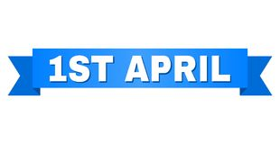 Blue Stripe with 1ST APRIL Text. 1ST APRIL text on a ribbon. Designed with white title and blue stripe. Vector banner with 1ST APRIL tag stock illustration