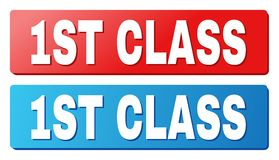 1ST CLASS Title on Blue and Red Rectangle Buttons. 1ST CLASS text on rounded rectangle buttons. Designed with white caption with shadow and blue and red button stock illustration
