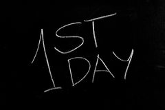 1st Day First. Handwritten chalk text 1st Day on the blackboard Royalty Free Stock Photos
