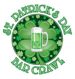 St. Patrick's Day Bar Crawl Design. Is an illustration of a design for St. Patrick's Day. Includes a green beer and four leaf clovers or shamrocks Stock Photos