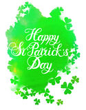 St. Patrick s Day greeting. Green watercolor isolated vector clover.Happy St. Patrick s Day Vector.Isolated vector clover. Good Luck Unique Hand Written Stock Photography