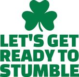 St. Patrick`s Day party text - Let`s get ready to stumble. Vector Royalty Free Stock Photos