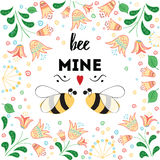 St. Valentine`s Day card with meadow flowers and love bee. Love quote Be mine. St. Valentine`s Day card with hand drawn meadow flowers and love bee. Ideal for Royalty Free Stock Photography